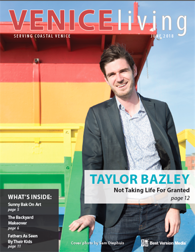 Taylor Bazley's story featured in the June issue of Venice Living magazine.