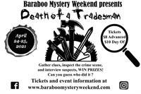 Baraboo Mystery Weekend - Death of a Tradesman