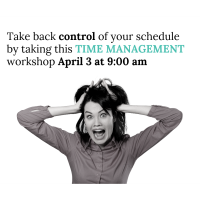 Workshop: Time Management  ** Limited seats available