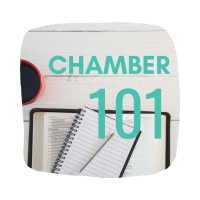 Chamber 101 - I'm a member, now what?