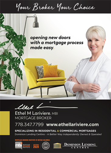 Ethel M Lariviere, MBI, Mortgage Broker 778-347-7799  Apply online:  https://ethel-m-lariviere.mtg-app.com/