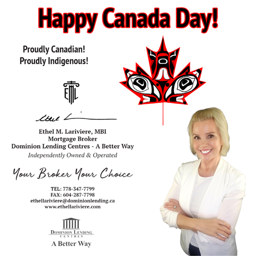 Happy Canada Day! Ethel M. Lariviere, MBI, Mortgage Broker is proudly Canadian and proudly Ingenious & female owned and operated! Today we celebrate by acknowledging the true history of Canada. As we celebrate, we owe it not only to our fellow Indigenous Canadians but to ourselves to educate ourselves on our colonial history and to reflect on how we got here. We must learn on how we will move forward together towards a more positive inclusive future for everyone that calls Canada home.
