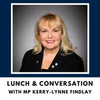 Lunch & Conversation with MP Kerry-Lynne Findlay