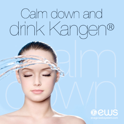Keep Calm and Drink Kangen water