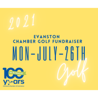 2021 Evanston Chamber of Commerce - Annual Golf Outing Fundraiser