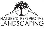 Nature's Perspective Landscaping, Inc.