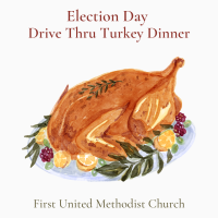 First United Methodist Church - Election Day Dinner