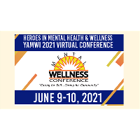 Heroes in Mental Health & Wellness - YAMWI 2021 Virtual Conference
