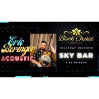 Eric Beringer Acoustic Live at Black Orchid Sky Bar