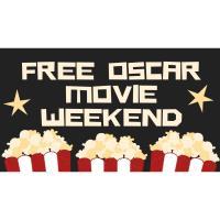 Free Oscar Movie Weekend