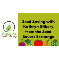 Yankton Seed Library: Seed Saving with Kathryn Gilbery