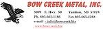 Bow Creek Metal, Inc.