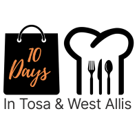 10 Days in Tosa and West Allis