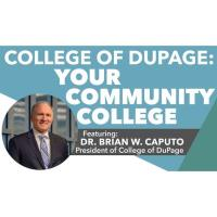 College of DuPage: YOUR Community College, a Multi-Chamber Event