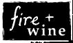 fire + wine