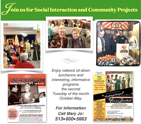 Join us for social interaction and community projects. Call Mary Jo: (513) 600-5663