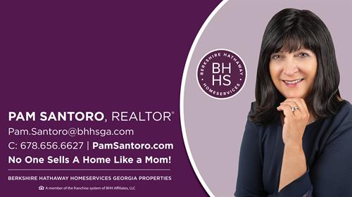 No One Sells A Home Like A Mom - Pam Santoro, Realtor