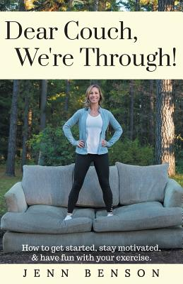 Published book - Dear Couch, We're Through!