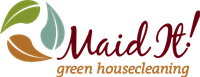 Maid It! Green Housecleaning