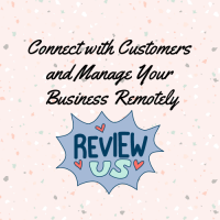 Connect with Customers and Manage Your Business Remotely VIRTUAL Workshop
