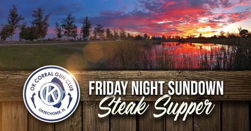 Friday Night Sundown Steak Dinner 5PM-8PM