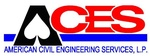 American Civil Engineering Services, L.P. (ACES)