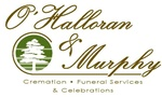 O'Halloran & Murphy Cremation and Funeral Services