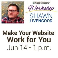 Make Your Website Work For You: Workshop