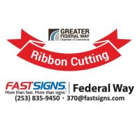 Ribbon Cutting: Fastsigns of Federal Way