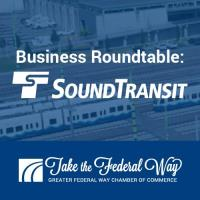 Business Roundtable: Sound Transit