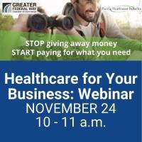 Healthcare for Your Business: Webinar