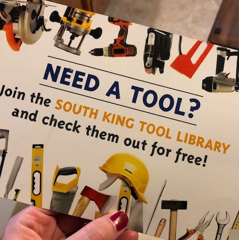 If you need a tool - you can borrow it from the South King Tool Library in Federal Way.