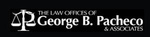 Law Offices of George B. Pacheco & Associates