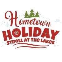 Hometown Holiday Stroll at the Lakes