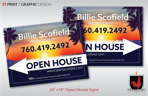 Print Design for Open House Sign for Bille Scofield, Realtor, a San Marcos Real Estate Agent.