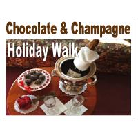 CHAMPAGNE & CHOCOLATE HOLIDAY WALK 11/6/21
