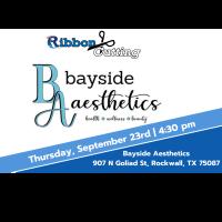 Ribbon Cutting - Bayside Aesthetics