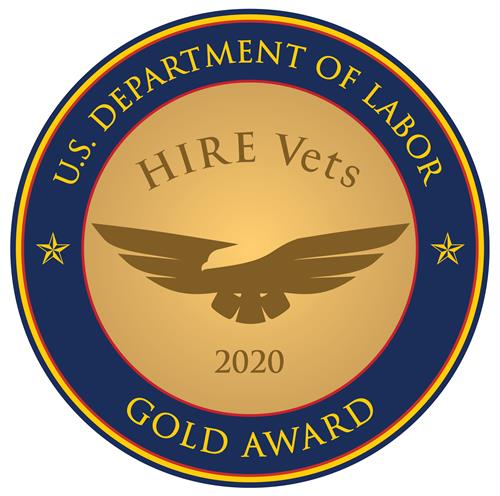 2020 HIRE VETS GOLD MEDALLION AWARD.  Presented by the US Department of Labor for hiring and retaining Veterans.