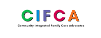 CIFCA Community Integrated Family Care Advocates