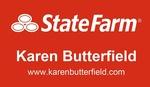 State Farm Insurance -Karen Butterfield
