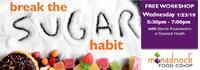 How to Break the Sugar Habit Workshop