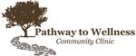 Pathway to Wellness Community Clinic, LLC