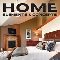Home Elements & Concepts - our newest magazine! Find us on Facebook and Instagram or homeelementsandaconcepts.com
