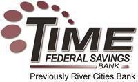 Time Federal Savings Bank Previously River Cities Bank