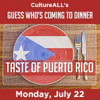 Guess Who's Coming to Dinner: Taste of Puerto Rico