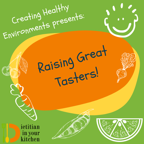 Raising Great Tasters Parent/Child Classes