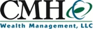 CMH Wealth Management, LLC