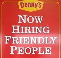 Denny's of Twin Falls is hiring all positions.