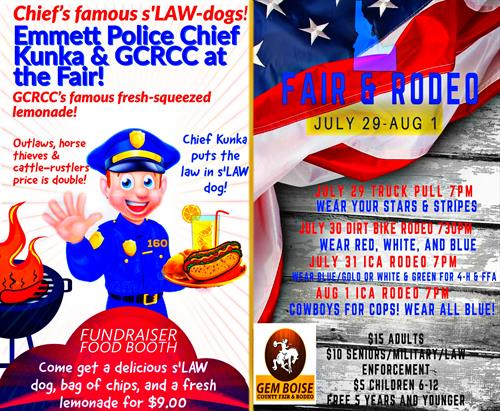 GCRCC And Emmett Police Chief Steve Kunka teamed up at The 2020 Gem Boise County Fair & Rodeo! We had a successful fundraiser food booth to benefit GCRCC. Chief Kunka cooked his world famous s'LAW dogs and we made our amazing hand-squeezed lemonade! We plan to make it an annual event!