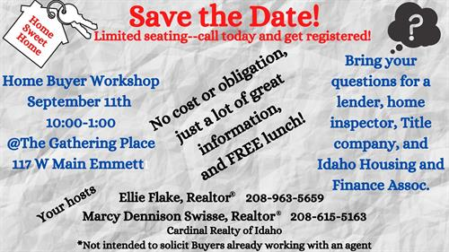Please join us September 11th for our Home Buyer Workshop! No cost or obligation, and free lunch!